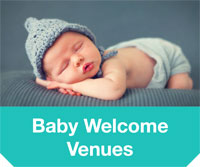 Baby Welcome Venues