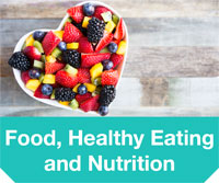 Food Healthy Eating and Nutrition