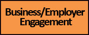 Business/Employer Engagement