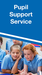 Pupil Support Service