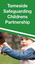 Tameside Safeguarding Childrens Partnership