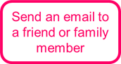 Send an email to a friend of family member