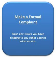 Make a formal complaint about most Council services