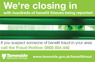 We're closing in with hundreds of benefit thieves being reported - If you suspect someone of benefit fraud in your area call 0161 342 2698
