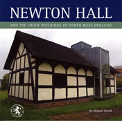 Newton Hall and the cruck buildings of North West England - click to buy