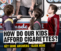 How Do Our Kids Afford Cigarettes? Get Some Answers - Link to Illicit Tobacco Campaign