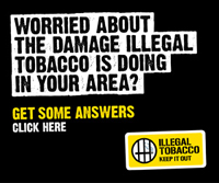 Worried About The Damage Illegal Tobacco Is Doing In Your Area? Get Some Answers - Link to Illicit Tobacco Campaign